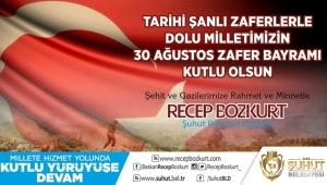 Başkan Bozkurt'tan 30 Ağustos Mesajı