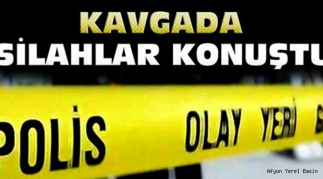 SULTANDAĞINDA ÇIKAN KAVGADA 1 KİŞİ ÖLDÜ 6 KİŞİ YARALANDI..