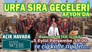 URFA SIRA GECELERİ AFYON'DA
