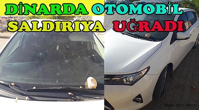Dinar'da Bir Otomobil Saldırıya Uğradı