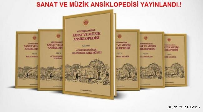 """""""AFYONKARAHİSAR SANAT VE MÜZİK ANSİKLOPEDİSİ"""""""