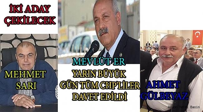 Dinar CHP'de 2 Aday Mevlüt Er İçin Çekilecek