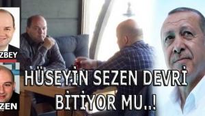 HÜSEYİN SEZEN DEVRİ BİTİYOR MU..!!