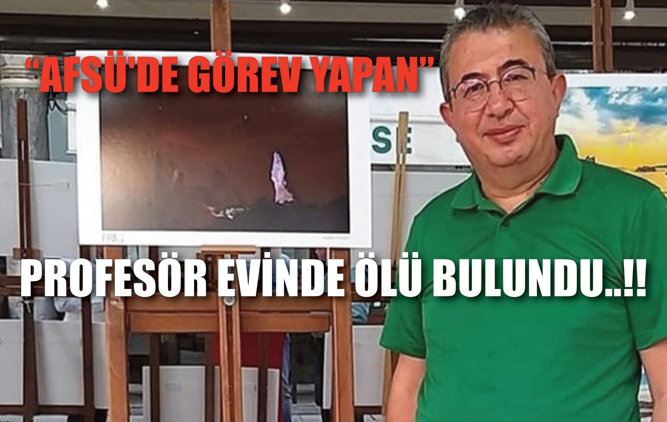 PROFESÖR EVİNDE ÖLÜ BULUNDU..!!