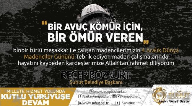 Başkan Bozkurt'tan 4 Aralık Dünya Madenciler Günü Mesajı