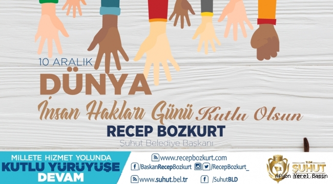 Recep Bozkurt'un 10 Aralık Dünya İnsan Hakları Günü Mesajı