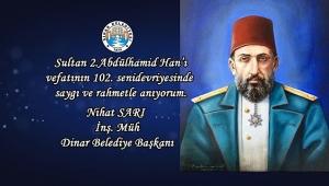 Başkan Sarı dan Sultan 2. Abdülhamid Han'ın Ölüm yıldönümü Mesajı