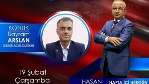 Yıprak Köyü Muhtarı Bayram Arslan, Kanal 3 Televizyonunda Konuşacak