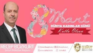Başkan Bozkurt'un 8 Mart Dünya Kadınlar Günü Mesajı