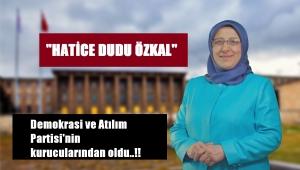 Demokrasi ve Atılım Partisi'nin kurucularından oldu..!!