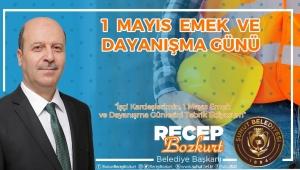 Başkan Bozkurt'tan 1 Mayıs Mesajı