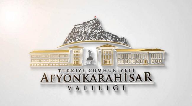 Afyonkarahisar Valiliği, Kamuoyuna duyuru yaptı !!