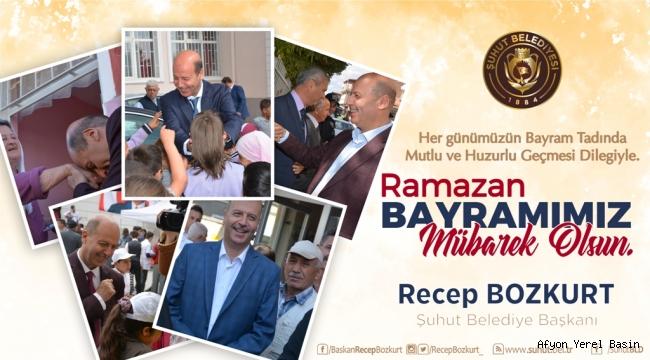 Başkan Bozkurt'tan Ramazan Bayramı Mesajı