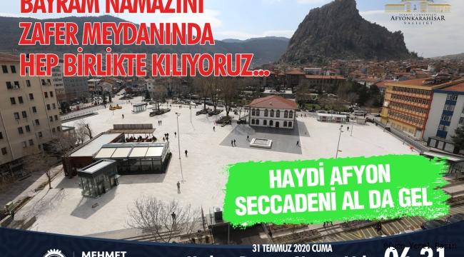 HAYDİ; AFYON ZAFER MEYDANINDA BULUŞUYORUZ