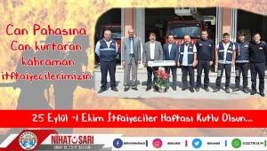 Nihat Sarı'dan İtfaiyeciler Haftası Mesajı