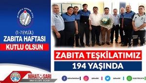 Nihat Sarı'dan Zabıta Haftası Mesajı..
