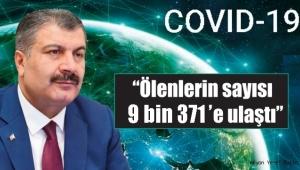 Koronavirüs salgınında ölenlerin sayısı 9 bin 371'e ulaştı