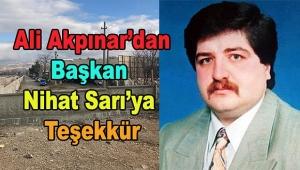 Ali Akpınar'dan Başkan Nihat Sarı'ya Teşekkür