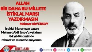 Başkan Sarı'dan Mehmet Akif Ersoy'u Anma mesajı
