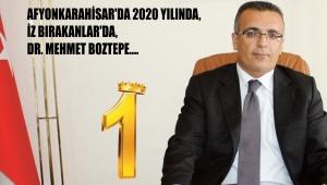 AFYONKARAHİSAR'DA 2020 YILINDA İZ BIRAKANLAR'DA, DR. MEHMET BOZTEPE..