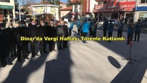 Dinar'da Vergi Haftası Törenle Kutlandı