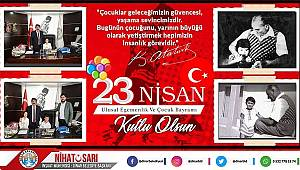 Belediye Başkanı Nihat Sarı'dan 23 Nisan Mesajı