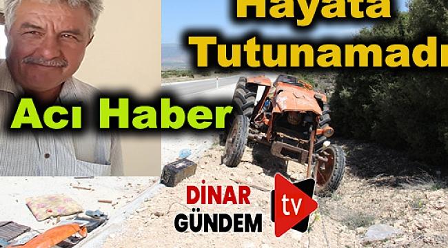 Takla Atan Traktör Sürücüsü yaşamını yitirdi