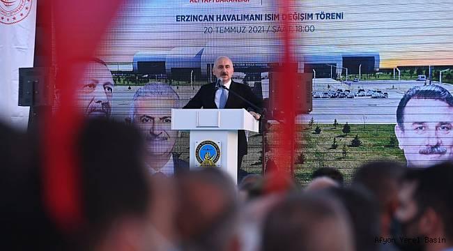 Bakan Karaismailoğlu, Erzincan'da Yıldırım Akbulut Havalimanı İsim Değişikliği Töreni'ne katıldı.