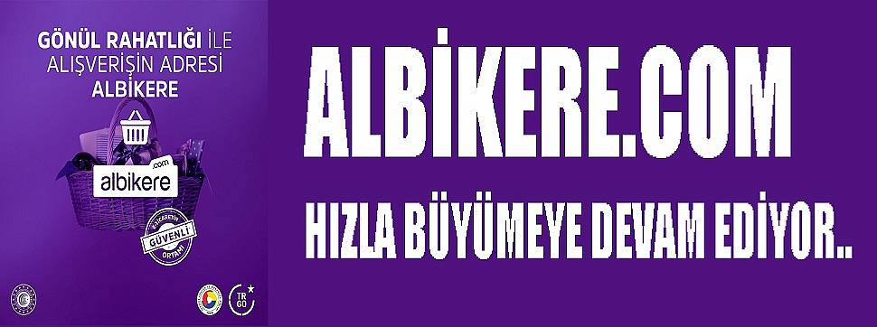ALBİKERE.COM HIZLA BÜYÜMEYE DEVAM EDİYOR..